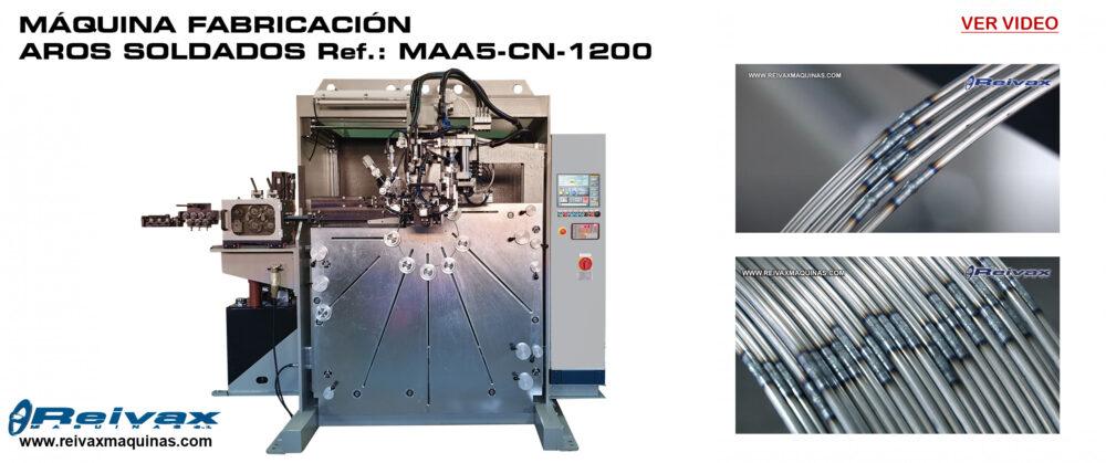 Reivax  Maquinas, SL: Máquina fabricación aros soldados - Ref.: MAA5 CN 1200